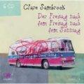 Clare Sambrook: Der Freitag nach dem Freitag nach dem Sonntag