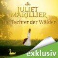 Juliet Marillier: Die Tochter der Wälder