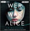 T.R. Richmond: Wer war Alice