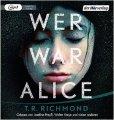 T.R. Richmond: Wer war Alice