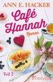 Ann E. Hacker: Café Hannah 2