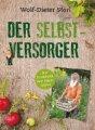 Wolf-Dieter Storl: Der Selbstversorger