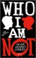 Ted Staunton: WHO I AM NOT