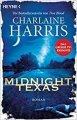 Charlaine Harris: Midnight, Texas