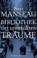 Peter Manseau: Bibliothek der unerfüllten Träume