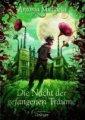 Antonia Michaelis: Die Nacht der gefangenen Träume