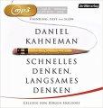 Daniel Kahnemann: Schnelles Denken, langsames Denken