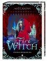 Matt Ralphs: Fire Witch