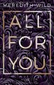 Meredith Wild: All For You - Liebe