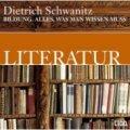 Dietrich Schwanitz: Literatur. Alles, was man wissen muss