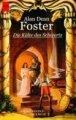 Alan Dean Foster: Die Kälte des Schwerts