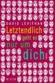 David Levithan: Letztendlich geht es nur um dich