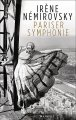 Irène Némirovsky: Pariser Symphonie