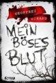 Geoffrey Girard - Mein böses Blut