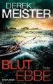 Derek Meister: Blutebbe