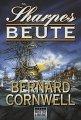 Bernard Cornwell: Sharpes Beute