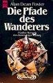 Alan Dean Foster: Die Pfade des Wanderers