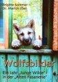 Dr. Marion Ebel, Brigitte Sommer: Wolfsbilder