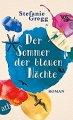 Stefanie Gregg: Der Sommer der blauen Nächte