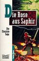 David Eddings: Die Rose aus Saphir