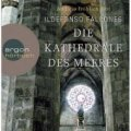 Ildefonso Falcones: Die Kathedrale des Meeres