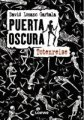 David Lozano Garbala: Puerta Oscura