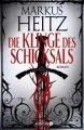 Markus Heitz: Die Klinge des Schicksals