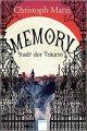 Christoph Marzi: Memory. Stadt der Träume