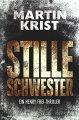 Martin Krist: Stille Schwester