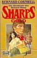 Bernard Cornwell: Sharps Gold