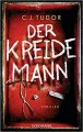 C. J. Tudor: Der Kreidemann