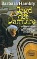 Barbara Hambly: Die Jagd der Vampire