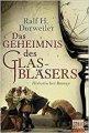 Ralf H. Dorweiler: Das Geheimnis des Glasbläsers