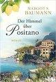 Margot S. Baumann: Der Himmel über Positano