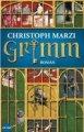 Christoph Marzi: Grimm