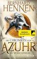 Bernhard Hennen: Die Chroniken von Azuhr. Die weiße Königin