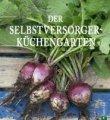 Susie Helsing Nielsen: Der Selbstversorger-Küchengarten