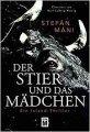 Stefán Máni: Der Stier und das Mädchen