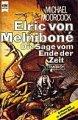 Michael Moorcock: Elric von Melniboné