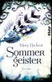Mary Rickert: Sommergeister
