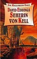 David Eddings: Seherin von Kell