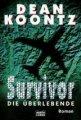 Dean Koontz: Survivor - Die Überlebende