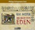 Kai Meyer: Das Buch von Eden