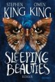 Stephen King, Owen King: Sleeping Beauties
