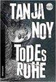 Tanja Noy: Todesruhe