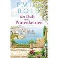 Emily Bold: Der Duft von Pinienkernen