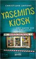 Christiane Antons: Yasemins Kiosk