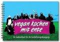 Ente: Vegan Kochen mit Ente