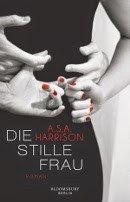 A. S. A. Harrison: Die stille Frau