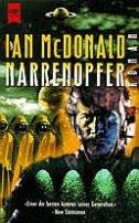 Ian McDonald: Narrenopfer